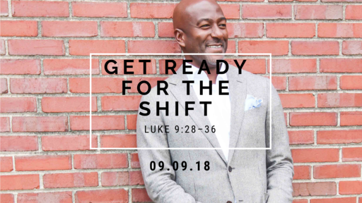 Get Ready For the Shift