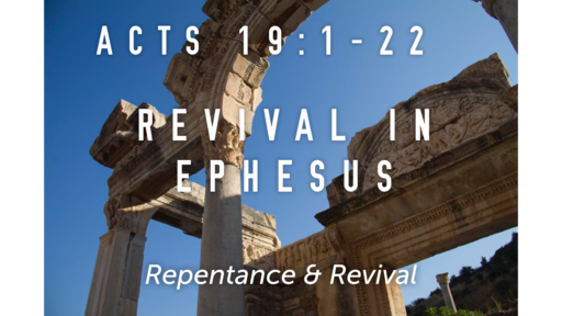 Revival in Ephesus