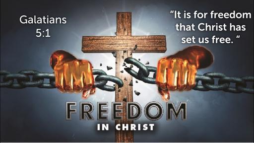 September 9, 2018 - Freedom in Christ