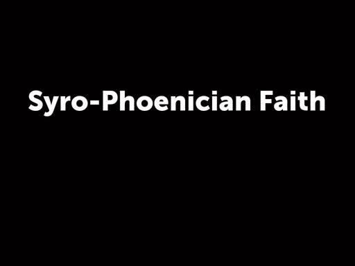Syro-Phoenician Faith