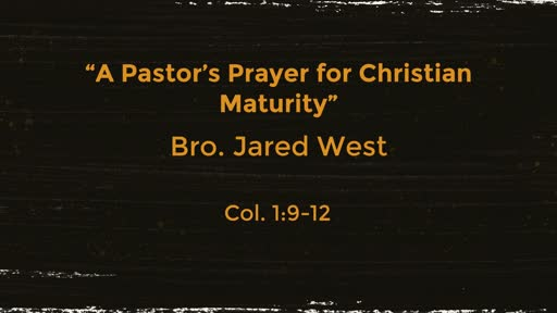 A Pastor's Prayer for Christian Maturity