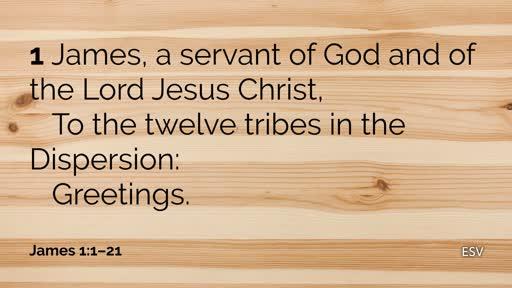September 9, 2018 : Living on the Word of God   James 1:19-21