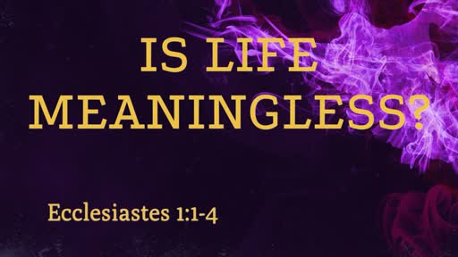 Life Lesson From Ecclesiastes.