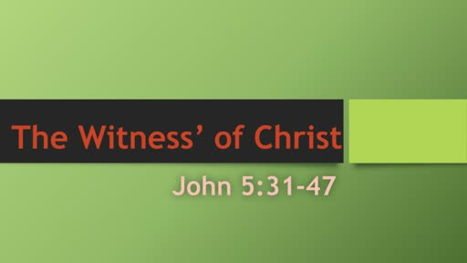 The Witness of Christ