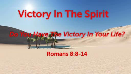 Victory In The Spirit
