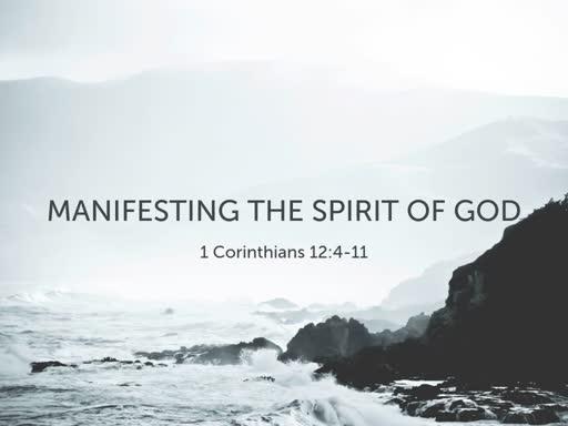 Manifesting The Spirit of God