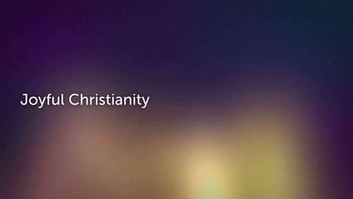 Joyful Christianity