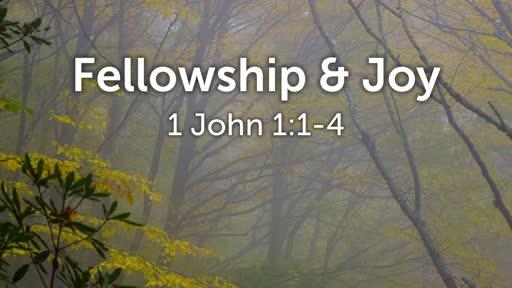 Fellowship & Joy - 9.9.18