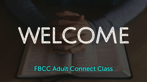 Abram & Lot / Pastor's Connect Class