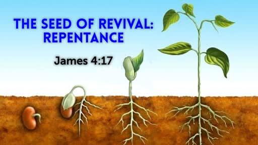 Seed of Revival: Repentance / James 4:7 / Mark Lindsay / September 10, 2018