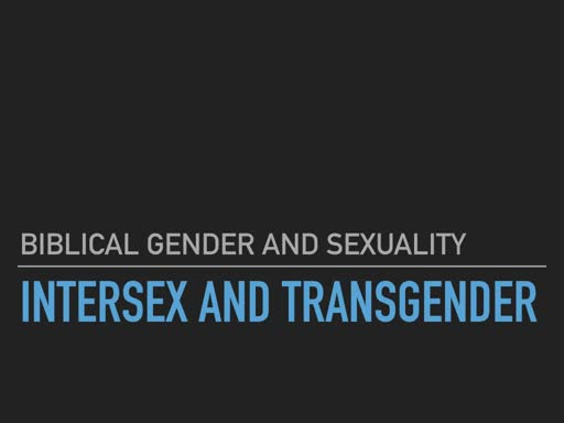 BG&S 8 Intersex and Transgender