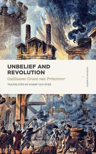 Unbelief and Revolution