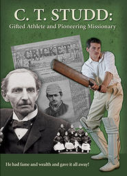 CT Studd Gifted Athlete And Pioneering Missionary