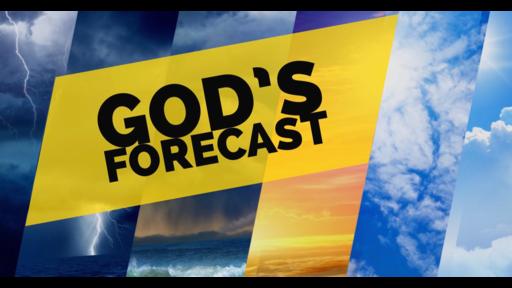 God's Forecast