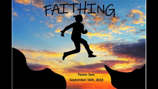 FAITHING:FAITH IS A VERB