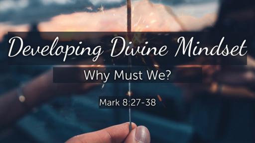 Developing Divine Mindset