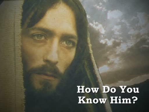 09-16-18 How Do You Know Him?