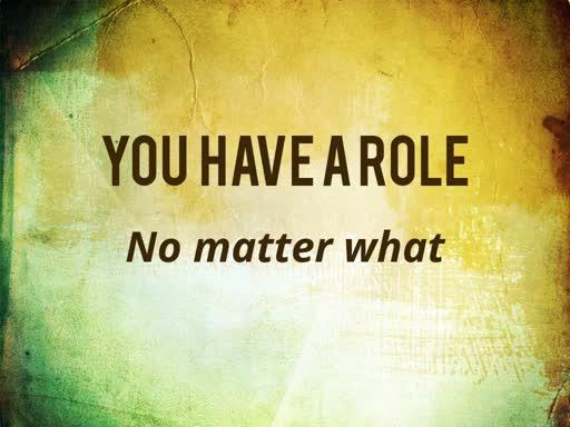 You Have a Role (Dalton House)