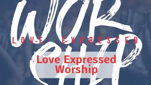 Worship Love Expressed - Worship