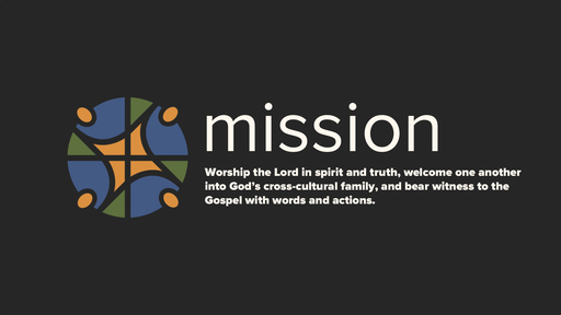 Mission: Welcome