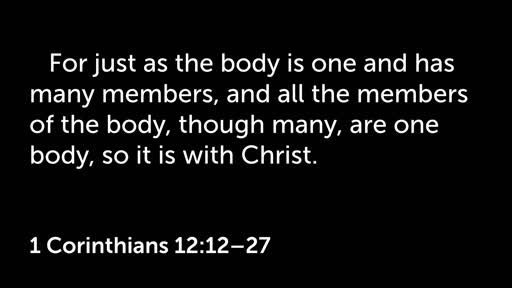 1 Corinthians 12:12-27 | Be The Church | Family, Body, Temple