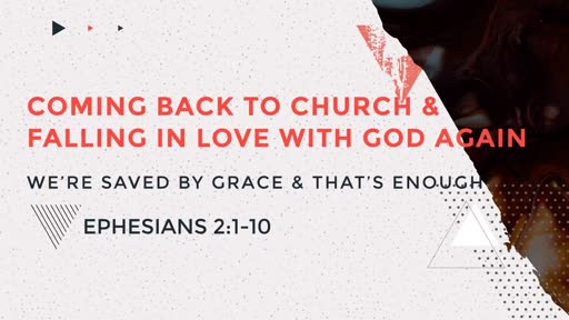 We're Saved by Grace & That's Enough