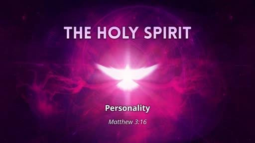 Holy Spirit - Personality