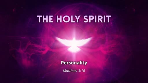 Holy Spirit - Personality