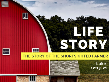 The Story of the Shortsighted Farmer