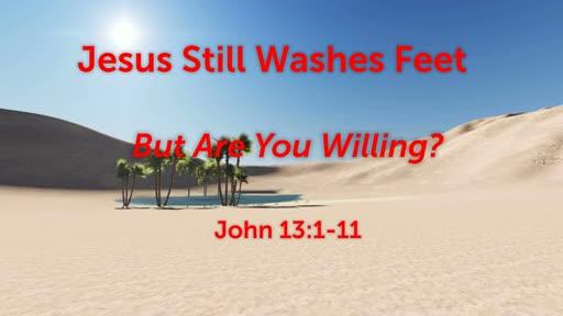 Jesus Still Washes Feet