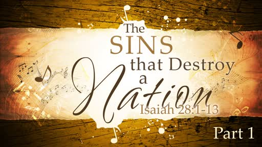 2018-09-16 PM -The Sins that Destroy a Nation