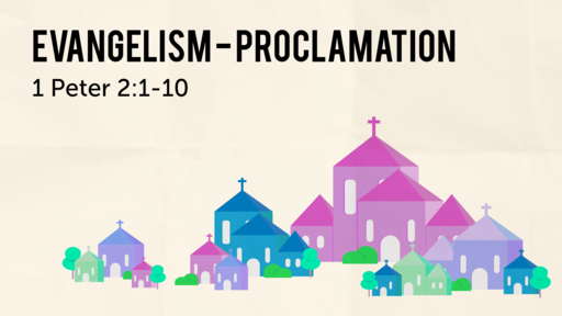 Evangelism - the necessity of proclamation