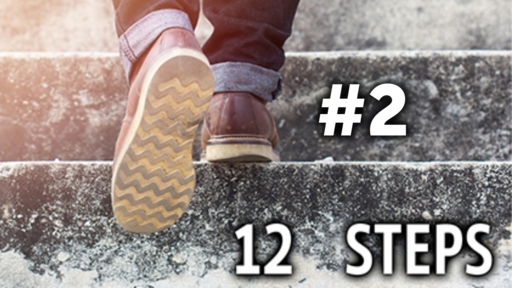 Step #2 of the 12 Steps