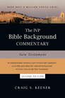 The IVP Bible Background Commentary: New Testament, 2nd Edition