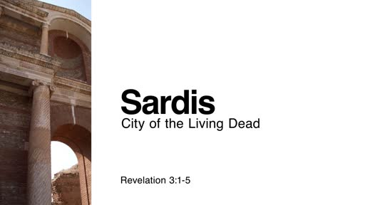 Sardis: City of the Living Dead