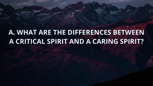 II. CHARACTERISTICS OF CTITICAL SPIRIT