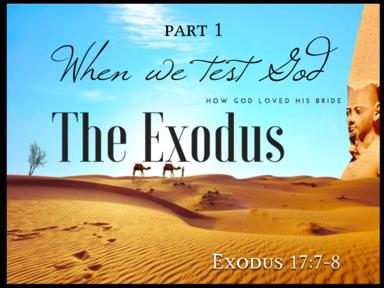 When we test God (Part 1)