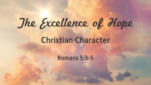 The Excellence of Hope