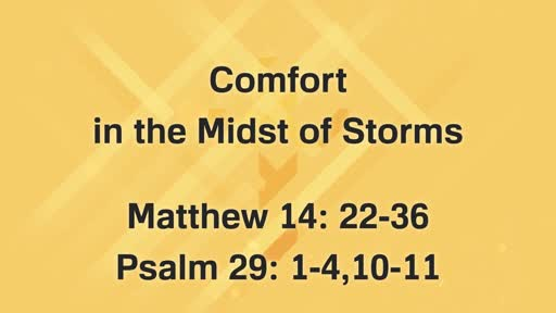 Comfort in the Midst of Storm