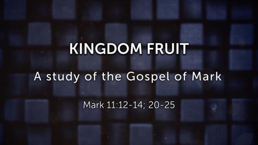 09/23/2018 - Kingdom Fruit