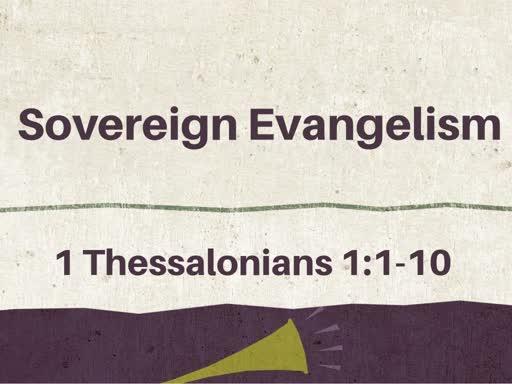 Sovereign Evangelism