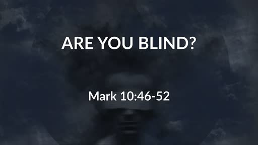 Are You Blind?