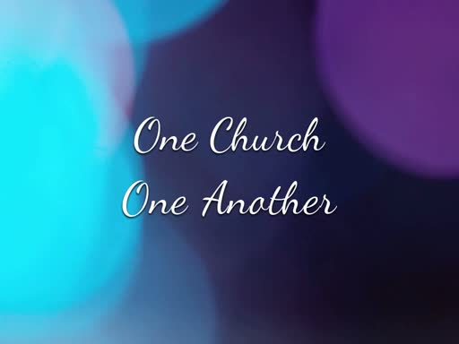 One Church; One Another