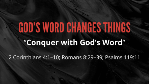"""Conquer with God's Word"""