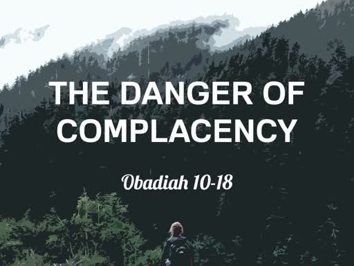 The Danger Of Complacency