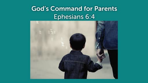 God's Command For Parents