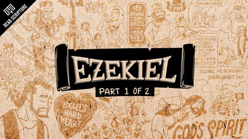 Ezekiel Part 1