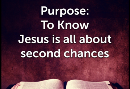 Jesus is All About Second Chances