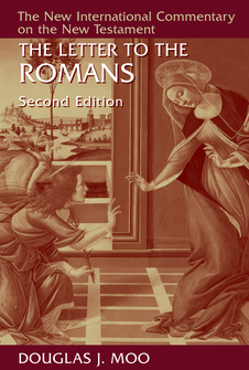 The Letter to the Romans, Second Edition (New International Commentary on the New Testament | NICNT)
