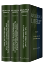 Religious Liberty, Volumes 3, 4 & 5